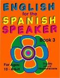 English for the Spanish Speaker Book 3