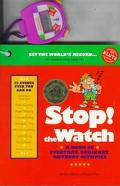 Stop! the Watch A Book of Everyday, Ordinary, Anybody Olympics