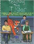 Teaching the Tiger A Handbook for Individuals Involved in the Education of Students With Att...