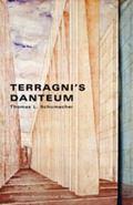 Terragnis Danteum Architecture, Poetics, and Politics Under Italian Fascism