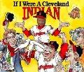If I Were a Cleveland Indian
