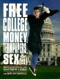 Free College Money, Term Papers, Sex (Ed) - Matthew Lesko - Paperback - 1st ed