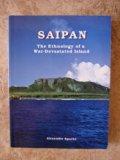 Saipan: The Ethnology of a War-Devastated Island