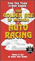 Golden Age of Wisconsin Auto Racing