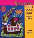 Yucatan Cookbook Recipes & Tales