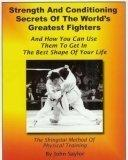 Strength and Conditioning Secrets of the World's Greatest Fighters