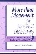 More Than Move.f/fit to Frail Older...