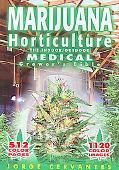 Marijuana Horticulture The Indoor/Outdoor Medical Grower's Bible