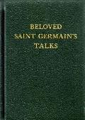 Beloved Saint Germain's Talks, Vol. 13