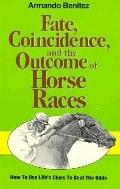 Fate, Coincidence and the Outcome of Horse Races