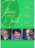 Faces on Faith - Classic Interviews with 20th Century Leaders: Huston Smith, Rita Nakashima ...