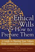 So That Your Values Live on Ethical Wills and How to Prepare Them