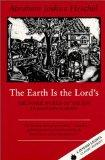 The Earth Is the Lord's: The Inner World of the Jew in Eastern Europe (Jewish Lights Classic...