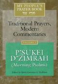 My People's Prayer Book Traditional Prayers, Modern Commentaries  P'Sukei D'Zimrah (Morning ...
