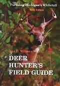 Deer Hunter's Field Guide Pursuing Michigan's Whitetail