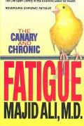 Canary and Chronic Fatigue