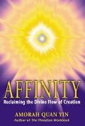 Affinity Reclaiming the Divine Flow of Creation