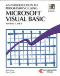 Introduction to Programming Using Microsoft Visual Basic Versions 5 and 6