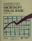 An Introduction to Programming Using Microsoft Visual Basic Versions 5 and 6