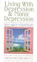 Living with Depression and Manic Depression