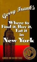 Where to Find It, Buy It, Eat It in New York - Gerry Frank - Paperback - REVISED