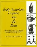 Early American Copper, Tin and Brass Hand-Crafted Metalware from Colonial Times