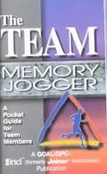 Team Memory Jogger A Pocket Guide for Team Members