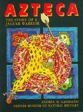 Azteca: The Story of a Jaguar Warrior