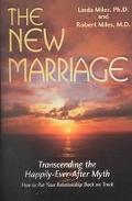 New Marriage Transcending the Happily-Ever-After Myth