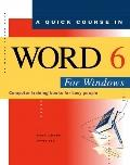 Quick Course in Word 6 for Windows
