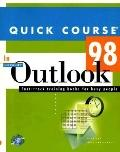 Quick Course in Microsoft Outlook Fast-Track Training Books for Busy People