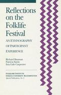 Reflections on the Folklife Festival An Ethnography of Participant Experience