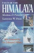 Tales of the Himalaya Adventures of a Naturalist
