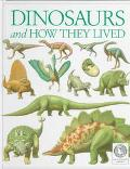See and Explore Library: Dinosaurs and How They Lived