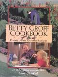 Betty Groff Cookbook Pennsylvania German Recipes