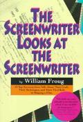 Screenwriter Looks at the Screenwriter