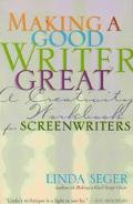 Making a Good Writer Great A Creativity Workbook for Screenwriters