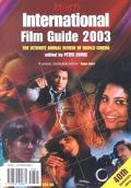 Variety International Film Guide 2003 The Ultimate Annual Review of World Cinema
