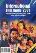 Variety International Film Guide 2004 The Ultimate Annual Review of World Cinema