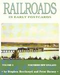 Railroads in Early Postcards Northern New England