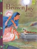 Little Brown Jay A Tale from India
