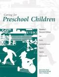 Caring For Preschool Children, Vol. 1, 2nd Edition