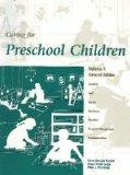 CARING FOR PRESCHOOL CHILDREN2E-VOLUME 2