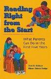 Reading Right from the Start: What Parents Can Do in the First Five Years
