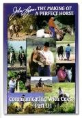 Communicating With Cues The Rider's Guide to Training and Problem Solving