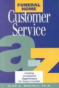 Funeral Home Customer Service from A-Z