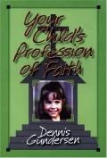 Your Child's Profession of Faith