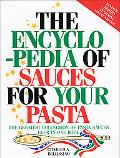 Encyclopedia of Sauces for Your Pasta