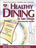 Healthy Dining in San Diego (Sixth Edition)