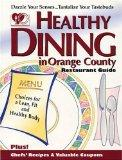 Healthy Dining in Orange County, (Fifth Edition)